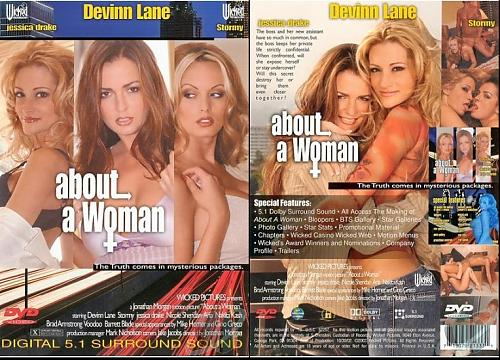 About A Woman / О женщине(Jonathan Morgan/Wicked Pictures)[2002 г.,Stormy Daniels, Jessica Drake,Devinn Lane,Nicole Sheridan, All sex, DVDRip] (2002) DVDRip