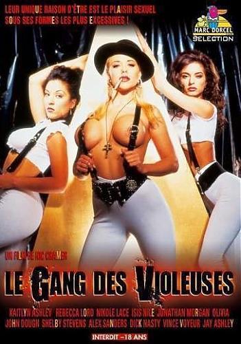 Le gang des violeuses / Банда Виолеты  (Marc Dorcel) (2006) DVDRip