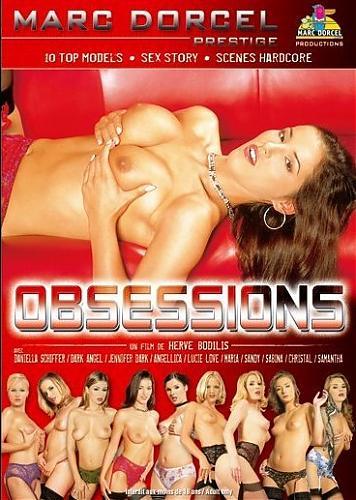 Obsessions / Одержимость  (Marc Dorcel) (2005) DVDRip