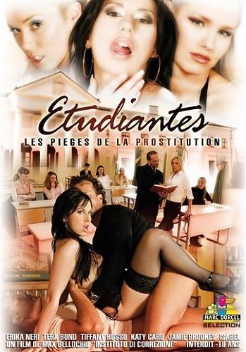 Etudiantes Les Pieges De La Prostitution / Cтудентки Проститутки  (Marc Dorcel) (2007) DVDRip