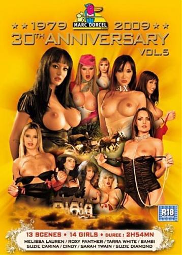 Marc Dorcel 30 Th.Anniversary №05 / Юбилейный выпуск в честь 30летия студии Marc Dorcel Часть 5  (2009) DVDRip