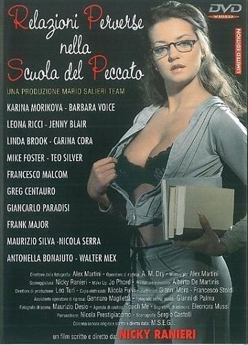 Relazioni Perverse Nella Scuola del Peccato / Злобные Отношения В Школе Греха  ( Mario Salieri ) (2005) DVDRip