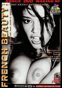 French Beauty / Французская красотка (John B. Root / Marc Dorcel) [2001 г., Feature, Anal, Double Penetration, Group sex, Lingerie, DVDRip]  (2001) DVDRip