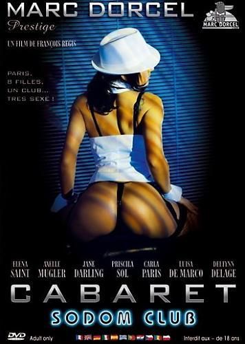 """Cabaret Sodom Club / Шалости в клубе """"Содом""""  (Marc Dorcel) (2004) DVDRip"""