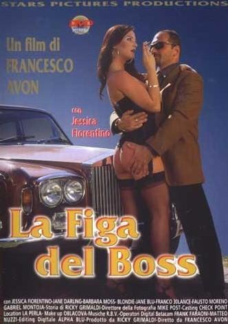 La Figa del boss /  Киска босса  (2003) DVDRip