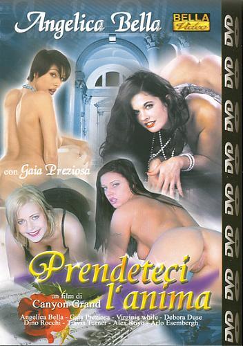 Angelica Bella-Prendeteci L'Anima / Анжелика-Захватывающая  душу (2005) DVDRip