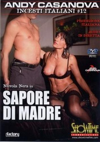 Incesti Italiani 12 - Sapore di madre / Инцест по-итальянски 12-Вкус Матери (Andy Casanova, ShowTime) [2000s г., Incest, DVDRip] (2007) DVDRip