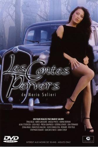 Les contes pervers / Извращенные легенды  ( Mario Salieri ) (1998) DVDRip