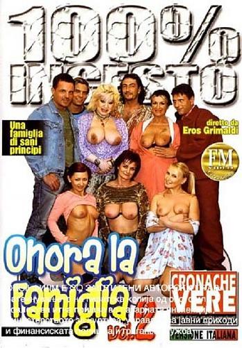Onora la famiglia 2 / Уважаемая семья 2 (Eros Grimaldi, FM Video) [2009 г., Incest, Anal, Hardcore, DVDRip] (2009) DVDRip