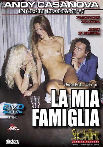 Incesti italiani №07 La mia Famiglia /  Инцест по-итальянски №07  Моя семья (2005) DVDRip