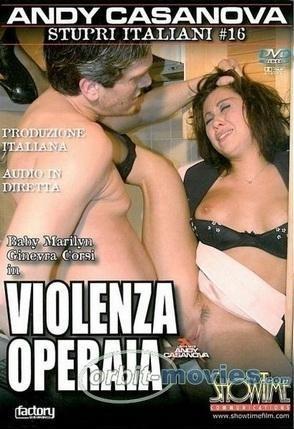 Stupri Italiani №16 Violenza Operaia / Изнасилование по итальянски №16  Насилие над работницей (2006) DVDRip