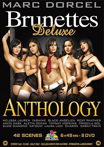 Brunette Deluxe Anthology  (Marc Dorcel) (2010) DVDRip