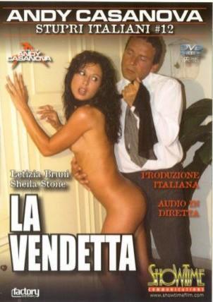 Stupri Italiani №12 La Vendetta / Изнасилование по итальянски №12 Вендетта (2006) DVDRip