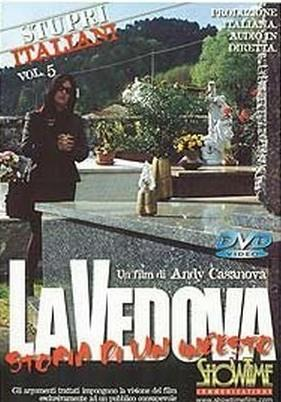 Stupri italiani №05  La vedova / Изнасилование по итальянски №05 Вдова (2003) DVDRip