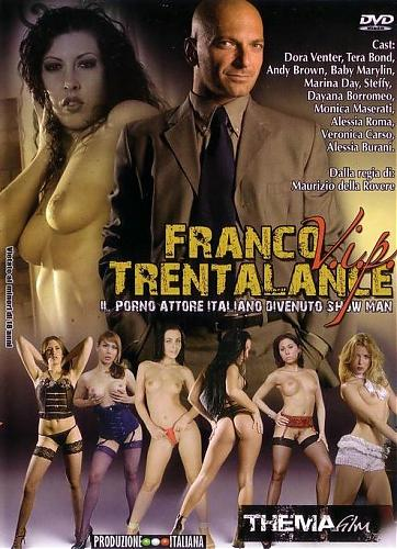 Franco Trentalance VIP / ВИП-Девочки Franco Trentalance (Maurizio Della Rovere, Thema Film) [2009 г., Vignettes, Oral, Anal, Stockings, DVDRip] (Dora Venter, Tera Bond, Veronica Carso, Mya Diamond)* Release Date  Sep  9 , 2009 * (2009) DVDRip