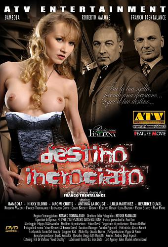 Destino Incrociato / Перекрёсток судьбы (Franco Trentalance, ATV Entertainment) [2010 г., Feature, Straight, DVDRip] Bambola , Beatrice Duval, Nikky Blond (2010) DVDRip