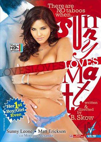 Sunny Loves Matt / Санни Любит Мэтта (B. Skow / Vivid) [2007 г., All Sex, Vignettes, DVDRip] Sunny Leone (2008) DVDRip