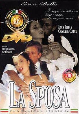 La Mariee / La Sposa / The Bride / Невеста (Max Bellocchio / Marc Dorcel) [1999 г., Feature] [rus] Erika Bella, Ursula Moore, Christophe Clark  (2000) DVDRip