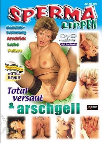 Sperma Lippen - Total Versaut & Arschgeil (1998) DVDRip