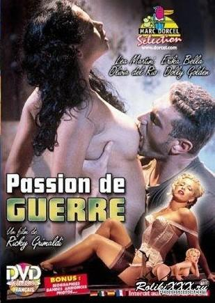 Marc Dorcel - Passion de guerre /  Влюблённые (С переводом!) (1998) DVDRip
