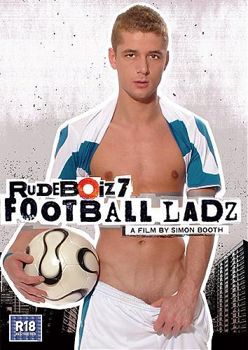 Rudeboiz 7: Football Ladz / Хулиганы 7: Футболисты - половые гиганты (2007) DVDRip