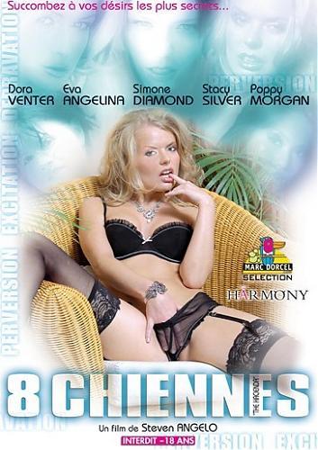 8 Chiennes / 8 сексуальных сук  (Marc Dorcel)  (2006) DVDRip