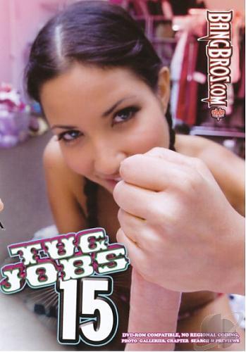 Tug Jobs 15 / Работай ручками 15 (2010) DVDRip