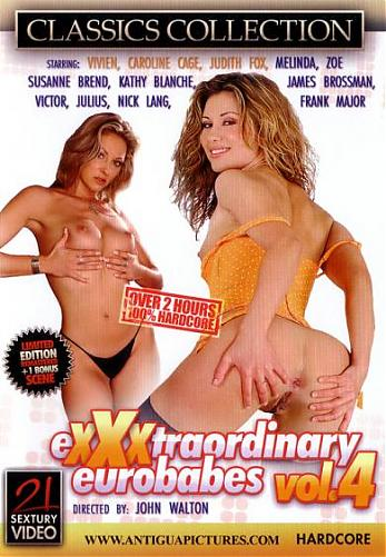 Exxxtraordinary Eurobabes 4 / Экстраординарные Евродевки 4 (John Walton / 21 Sextury Video) [2004 г., All Sex, Anal, Cum, Deepthroat, DVDRip] (2006) DVDRip