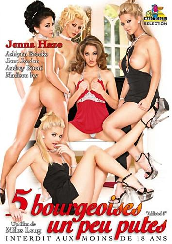 5 Bourgeoises Un Peu Putes (2010) DVDRip