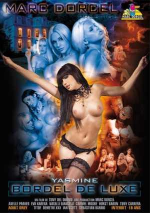 Yasmine Bordel De Luxe  (Marc Dorcel) (2008) DVDRip
