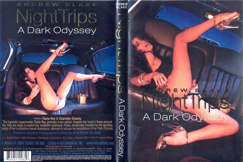 Andrew Blake - Night Trips: A Dark Odyssey / Эндрю Блейк - Ночные Прогулки: Темная Одиссея (2008) DVDRip