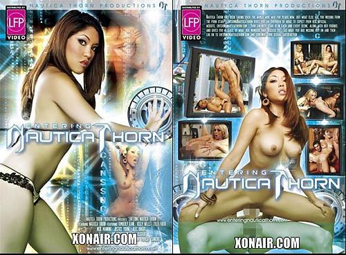Entering Nautica Thorn - Посетите - Наутику Торн(Sexxxfile) (2007) DVDRip