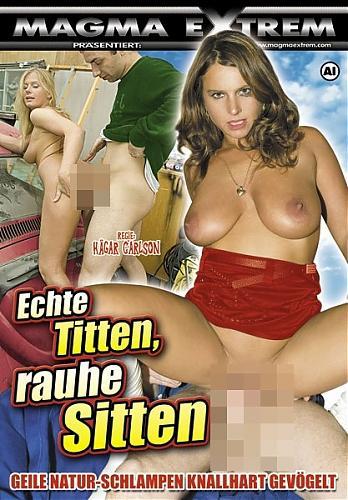 Настоящие груди, суровый трах / Echte Titten, rauhe Sitten (2008) DVDRip