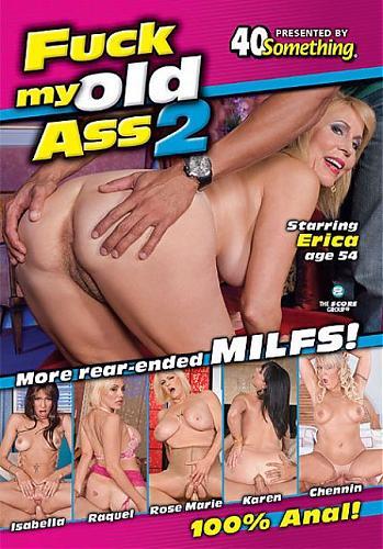 Fuck My Old Ass №02 / Трахни мою древнюю задницу (2009) DVDRip