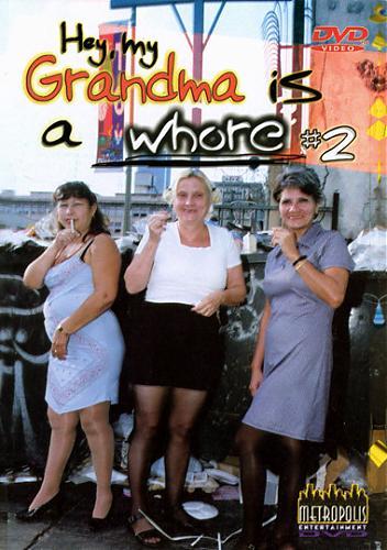 Эй моя бабушка шлюха 2 / Hey my Grandma is a Whore 2 (2001) DVDRip