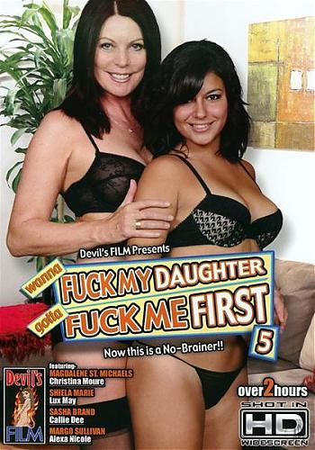 Wanna Fuck My Daughter Gotta Fuck Me First 5 (2009) DVDRip