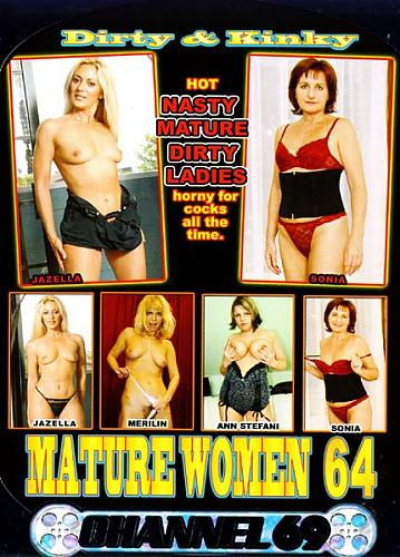 Dirty And Kinky.Mature Women №64 / Грязные и Извращённые Зрелые Женщины №64 (2009) DVDRip