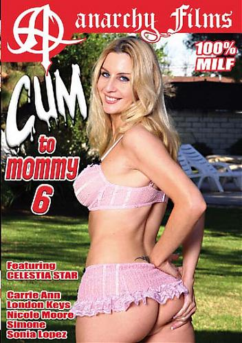 Cum To Mommy 6 (2009) DVDRip