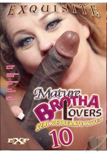 Mature Brotha Lovers # 10 / Мамочки любят братков №10 (2008) DVDRip