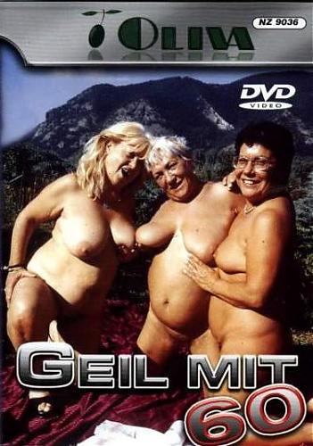 Geil mit 60 / Похоть за 60 (2003) DVDRip