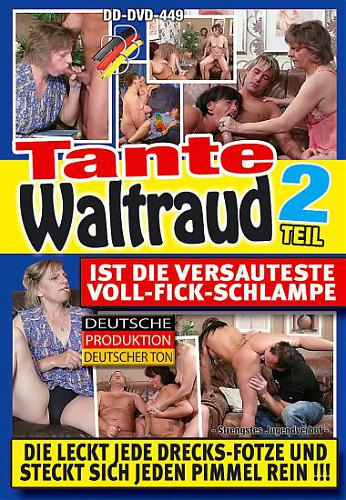 Tante Waltraud #2 / Тетя Вальтрауд #2 (BB-Video) [2010 г., MILF, Older, All Sex, DVDRip]*Released: April 14, 2010* (2010) DVDRip