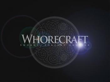 Whorecraft - Episode 2 (2007) DVDRip