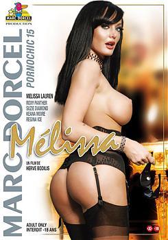 PornoChic #15 - Melissa [CD1]  (Marc Dorcel) (2007) DVDRip