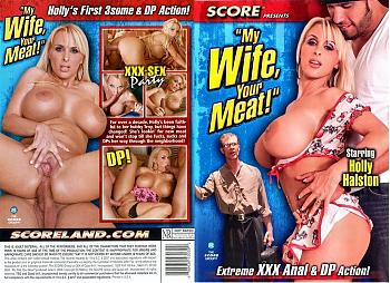 My Wife Your Meat   Моя Жена Ваше Мясо (2008) DVDRip
