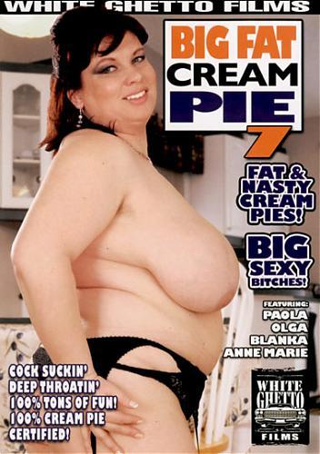 Big Fat Cream Pie 7 / Кончать в Толстушек 7 (2008) DVDRip