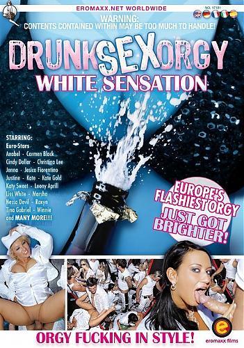 Drunk Sex Orgy - White Sensation  (2009) DVDRip