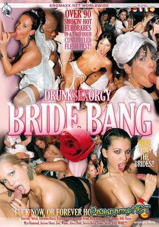 Drunk.Sex.Orgy.Bride.Bang.XXX.DVDRip.CD2 (2006) DVDRip