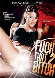 Fuck That Bitch 2 (2009) DVDRip