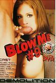 Blow Me 9 (2006) SATRip