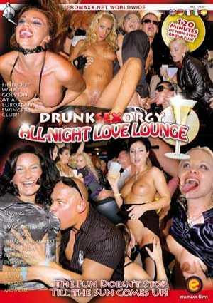 Drunk Sex Orgy Allnight Love Lounge (2008) DVDRip